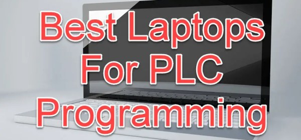 Best Laptops for PLC Programming
