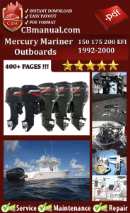 mercury mariner 150 175 200 efi 1992 2000 service manual download rh onlineservicemanuals wordpress com mariner 150 outboard specs mariner 150 outboard specs