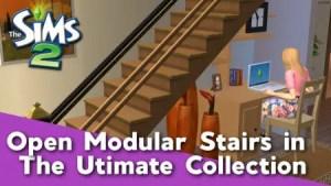 Sims 2 - Open Modular Stairs Tutorial