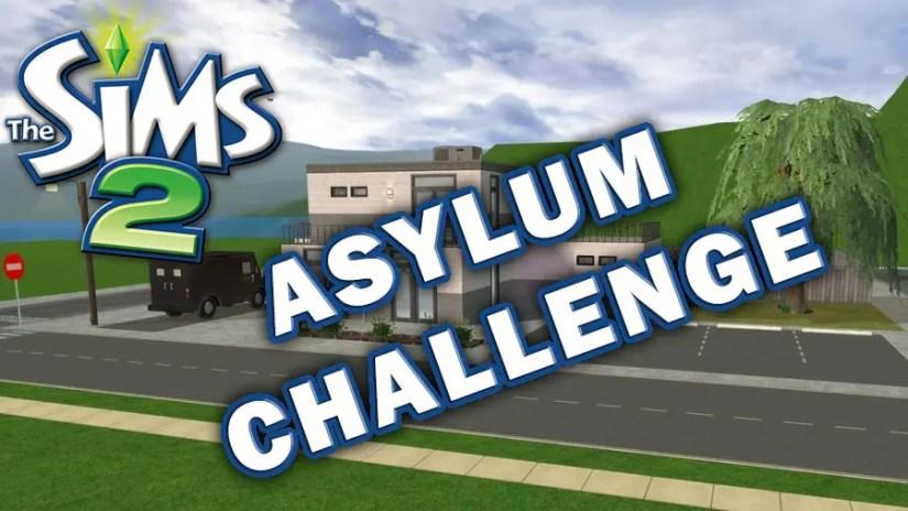 Sims 2 Asylum Challenge Rules
