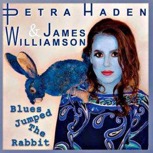Petra Haden & James Williamson - Blues Jumped the Rabbit