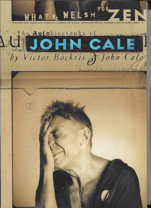 What's Welsh For Zen, John Cale's autobiography