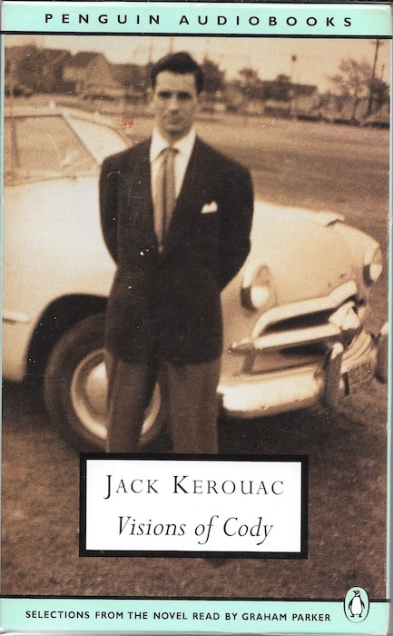 "Visions of Cody was Kerouac's posthumous novel inspired by Cassady (Cassady was ""Cody Pomeray"" in the novel)"