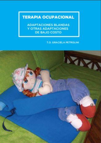 TERAPIA OCUPACIONAL ADAPTACIONES BLANDAS Y OTRAS ADAPTACIONES DE BAJO COSTO