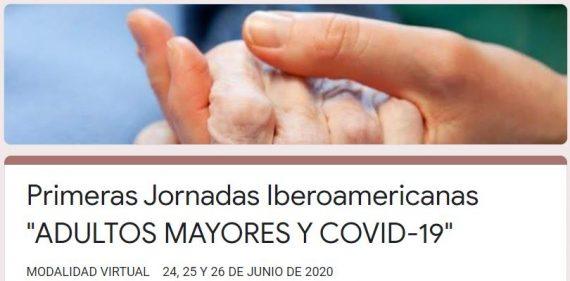 """Primeras Jornadas Iberoamericanas """"ADULTOS MAYORES Y COVID-19"""""""
