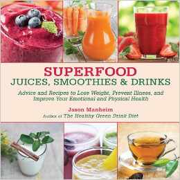 superfood juices smoothies and drinks book