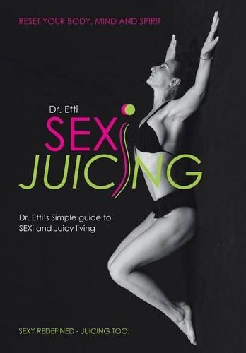 sexi juicing book