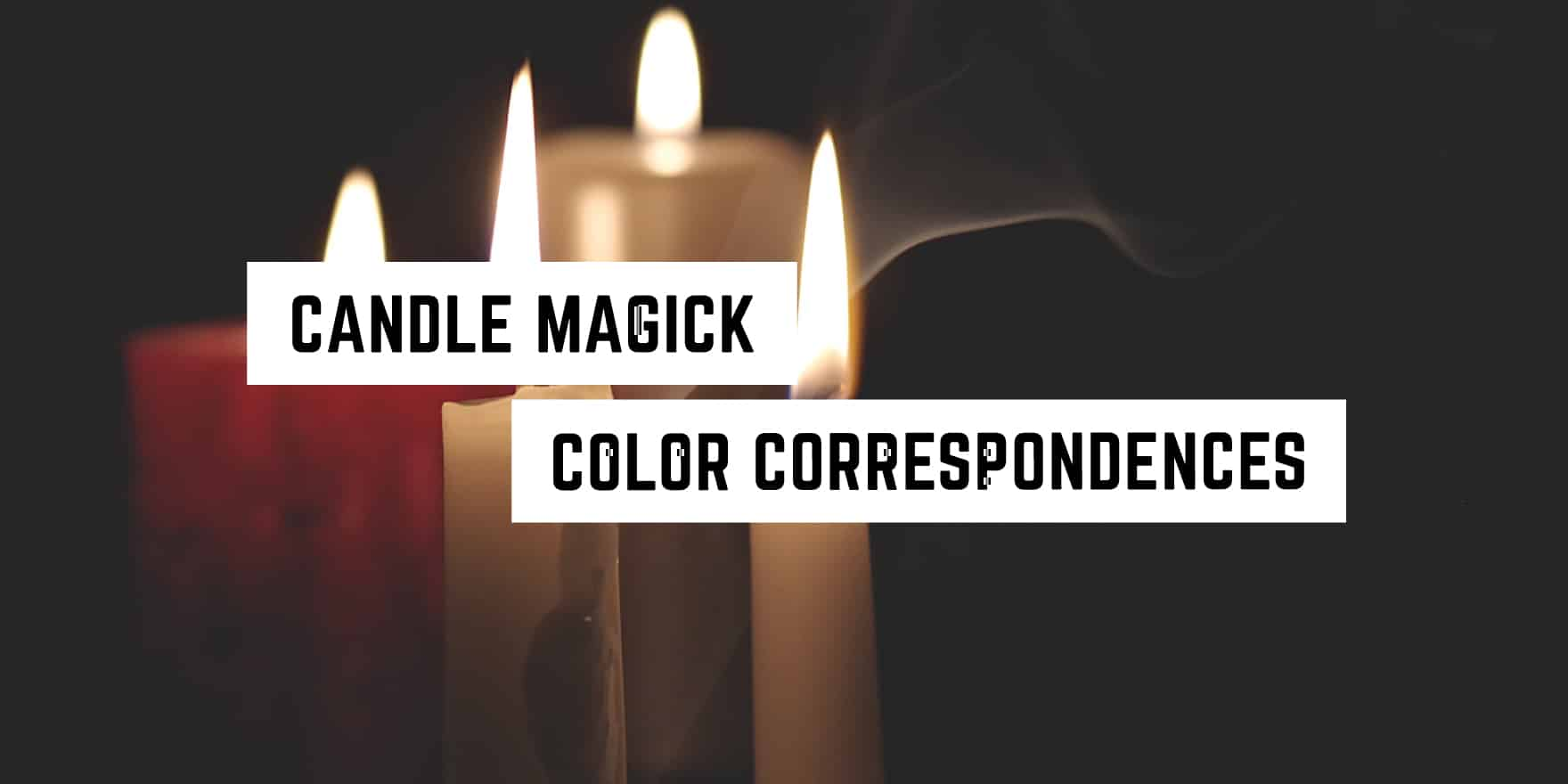 Candle Magick Candle Color Meanings Plentiful Earth