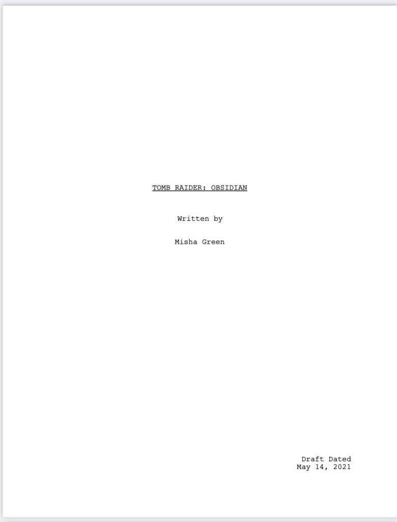 El primer borrador de la secuela de Tomb Raider (2018), escrito por Misha Green. Imagen: Misha Green Twitter (@MishaGreen).