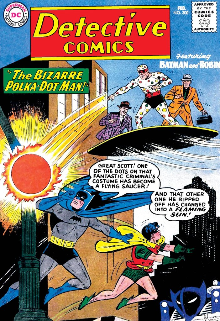 Polka-Dot Man enfrentado al Dúo Dinámico en la portada de Detective Comics #300 (febrero de 1962). Imagen: comiXology