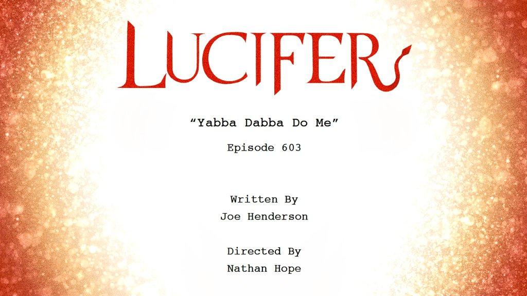 El título del episodio 603 de Lucifer. Imagen: Lucifer Writers Room Twitter (@LUCIFERwriters).