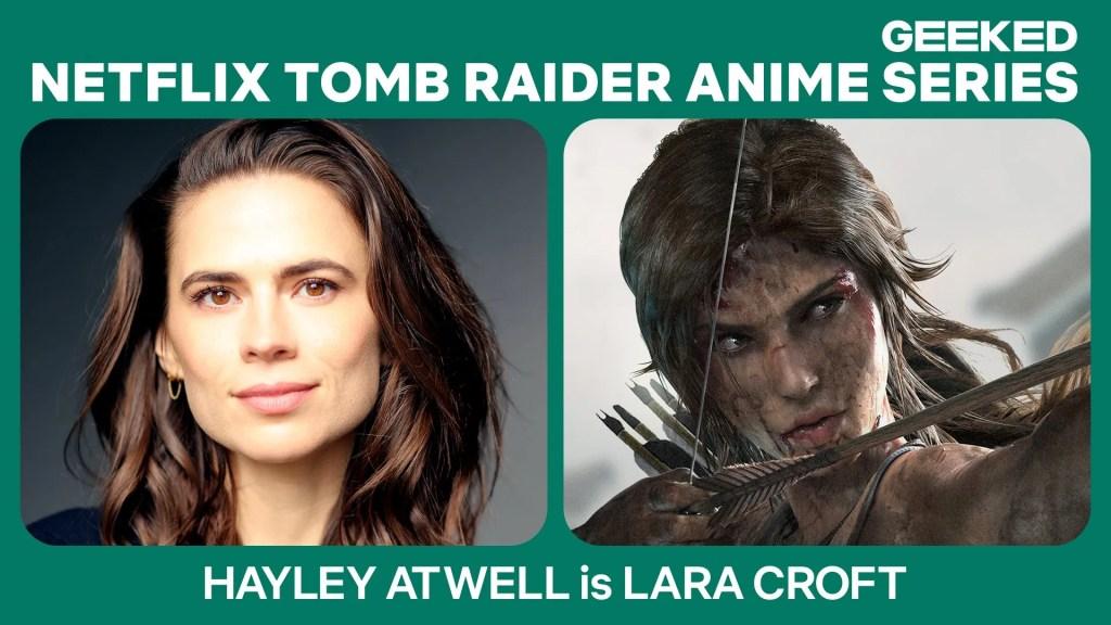 La versión animada de Lara Croft tendrá la voz de Hayley Atwell. Imagen: Netflix Geeked Twitter (@NetflixGeeked).