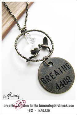 NA0229 - breathe...and listen to the hummingbird necklace
