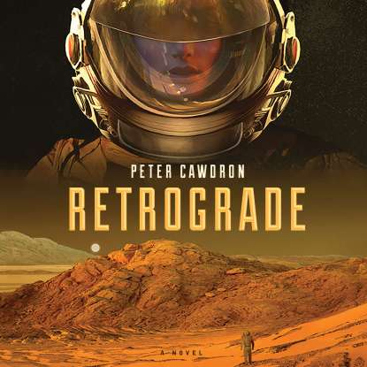 Retrograde by Peter Cawdron Book Review
