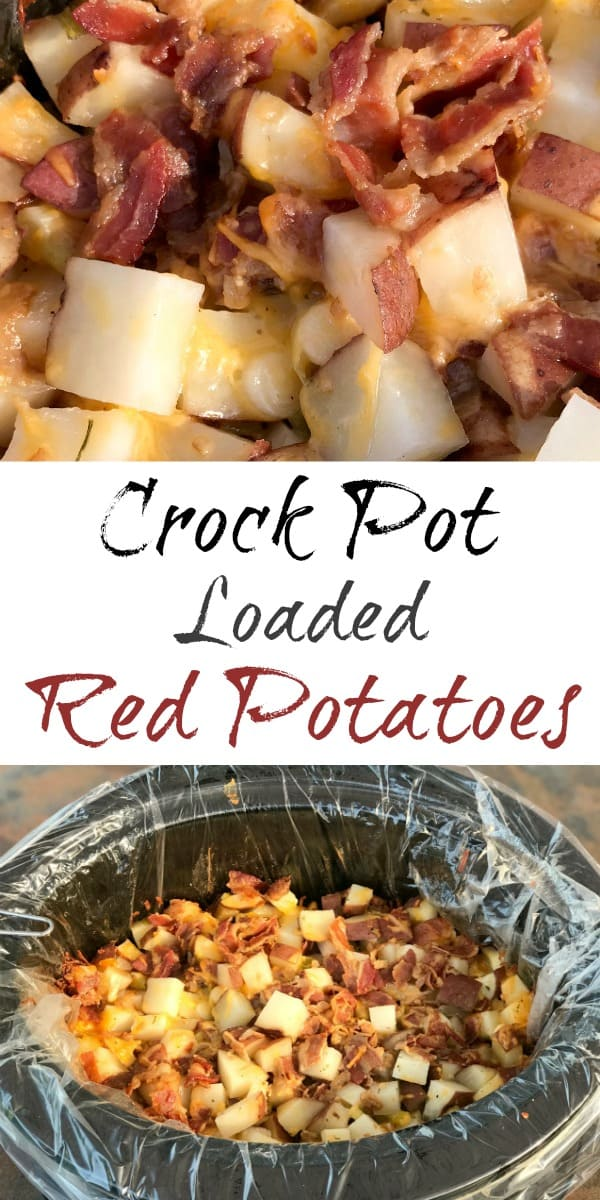 simple red potatoes in crock pot loaded with bacon, ranch seasoning, cheese and chives