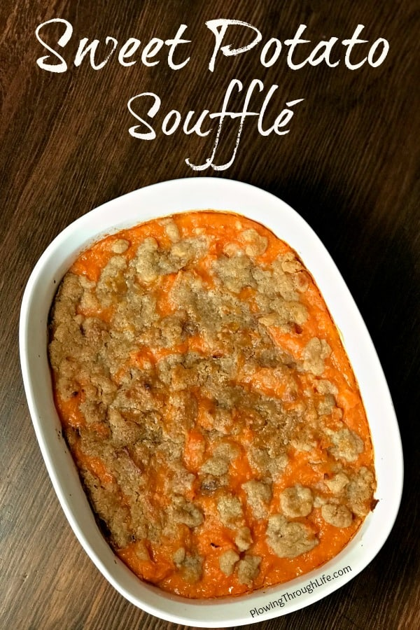 """Do you need a sweet potato side dish recipe idea? This Sweet Potato Soufflé is a favorite potato dish at our holiday gatherings.I asked my husband to describe this recipe and he said, """"The butter, eggs and brown sugar enhance the sweet potato experience."""""""