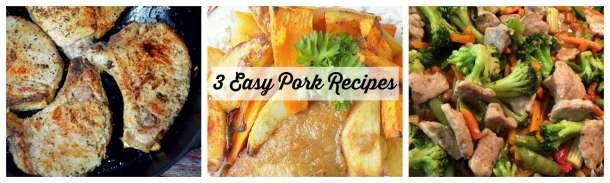3 Easy Pork Recipes
