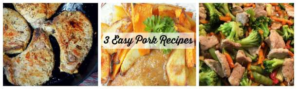 3 Easy Pork Recipes