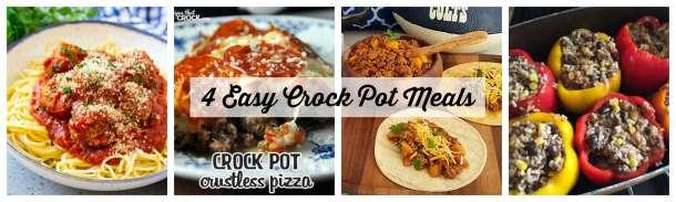 4 Easy Crock Pot Meals