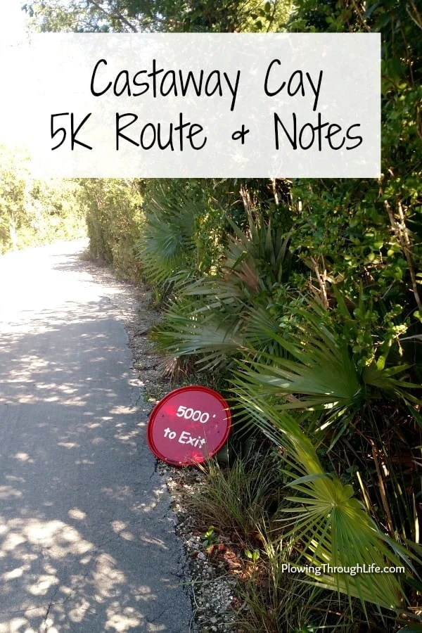 Castaway Cay 5K Route and Notes on Disney Cruise 5K
