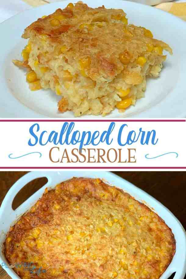 Scalloped Corn Baked Casserole is a Thanksgiving or Christmas side dish