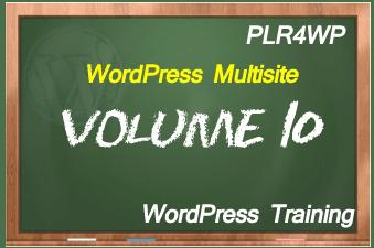 plr4wp Volume 10 WordPress Multisite Set Up