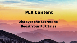 Discover the Secrets to Boost Your PLR Sales