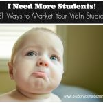21 Ways to Find Violin Students