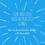 5 Fun and Easy Violin Practice Games