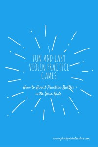 5 Fun and easy violin practice games-- How to end music practice battles with your kids for good!