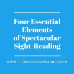 Four Essential Elements of Spectacular Sight-Reading