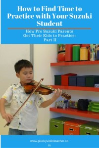 Finding time to practice with your Suzuki student is tough! Use this tip from pro Suzuki parents to make sure practicing gets done every day!