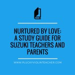 Nurtured By Love: A Study Guide for Teachers and Parents