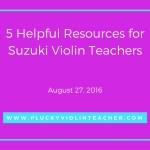5 Helpful Resources for Suzuki Violin Teachers