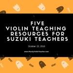 5 Violin Teaching Ideas for Suzuki Teachers…