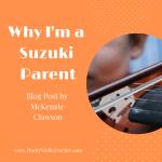 Why I'm a Suzuki Parent…