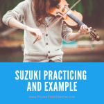 Suzuki Practicing and Example…