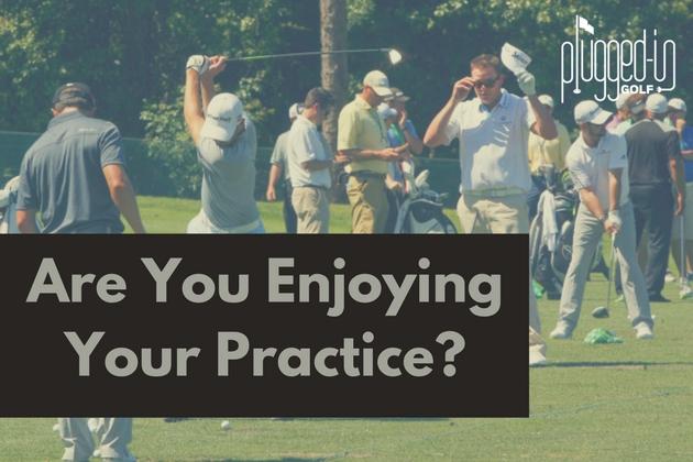 Enjoying Practice