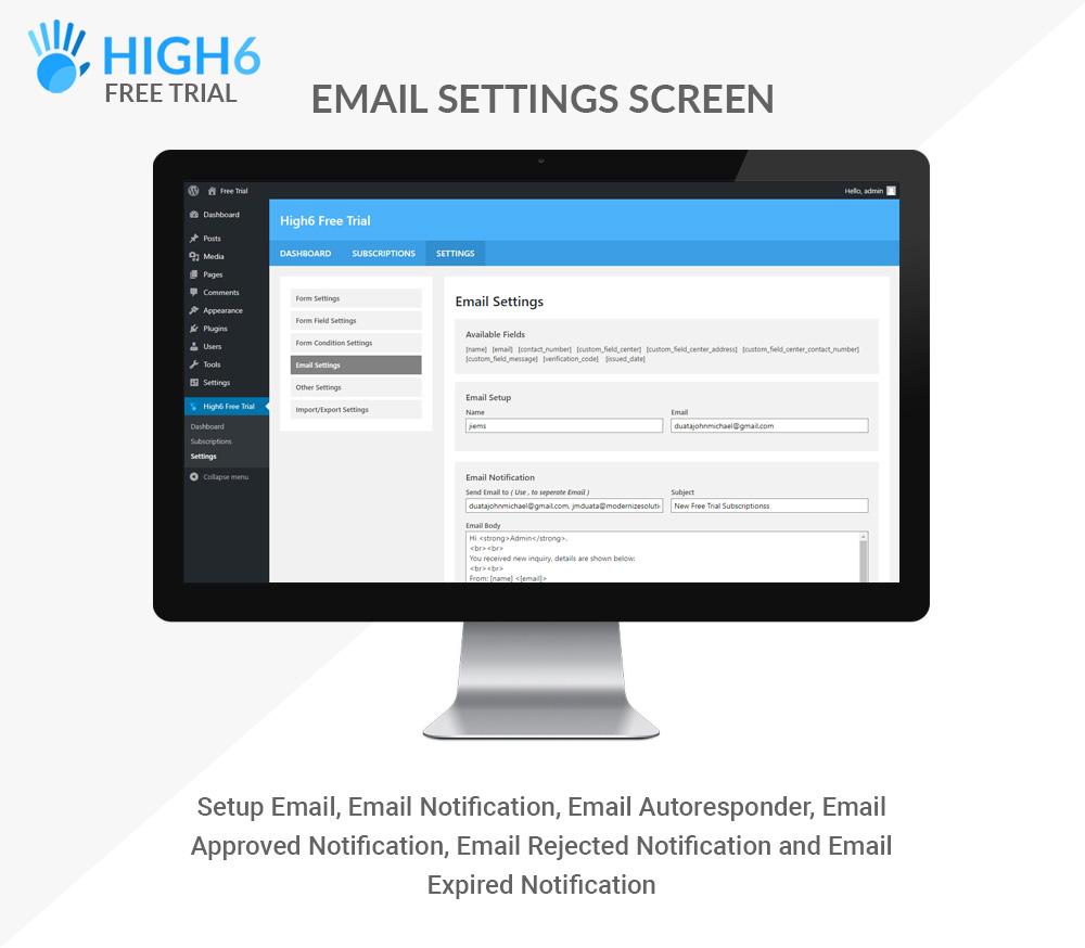 High6 Free Trial Email Settings Screen