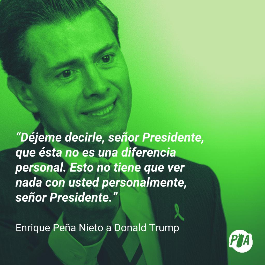Peña le dice a Trump que no es contra él