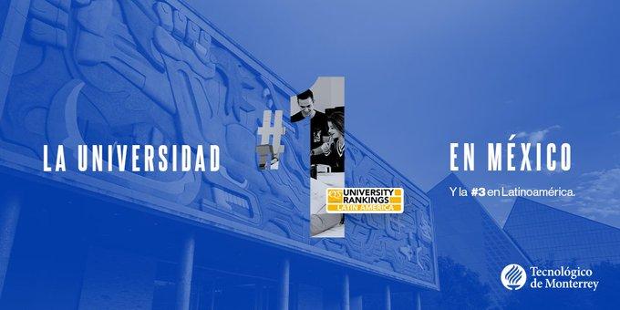 24/10/19, Tecnológico Monterrey, UNAM, Universidad, Latinoamérica