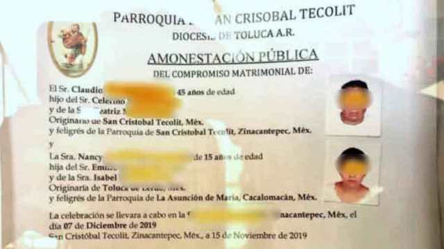 Amonestación pública del matrimonio de un hombre de 45 años y una niña de 15 en Toluca