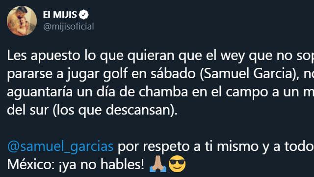 César Carrizales, mejor conocido como 'El Mijis', envío un mensaje a Samuel García en su cuenta de Twitter