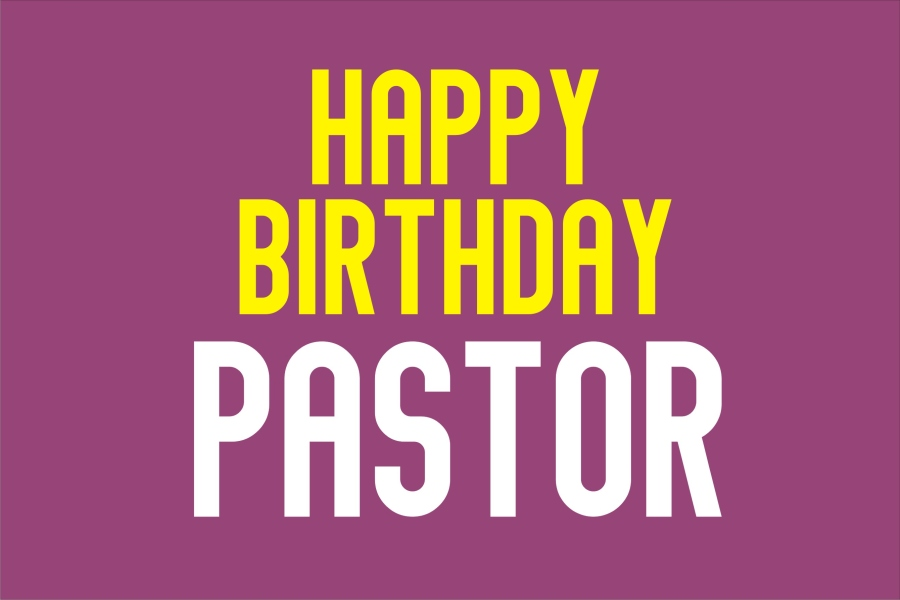 140 Appreciative Happy Birthday Message to a Mentor and Pastor - Plumcious