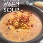 Bacon Cheeseburger Soup Day 1 #12DaysOf