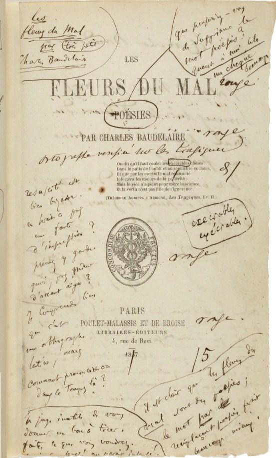 La première édition des Fleurs du mal annotée par Baudelaire (n'hésitez pas à cliquer et zoomer pour décrypter ses pattes de mouche !)