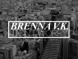 Brenna-v.K.-I-Don't-Worry