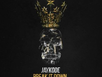 JayKode - Break It Down (Feat Sullivan King)