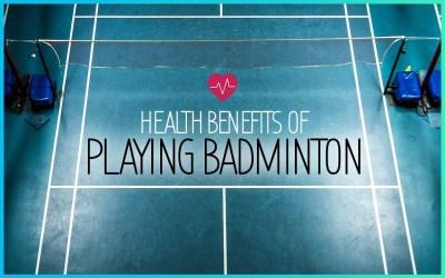 Health benefits of playing badminton