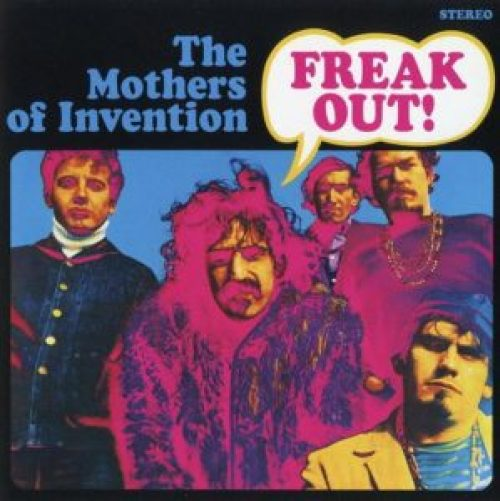 Freak Out The Mothers Of Invention Cusica Plus